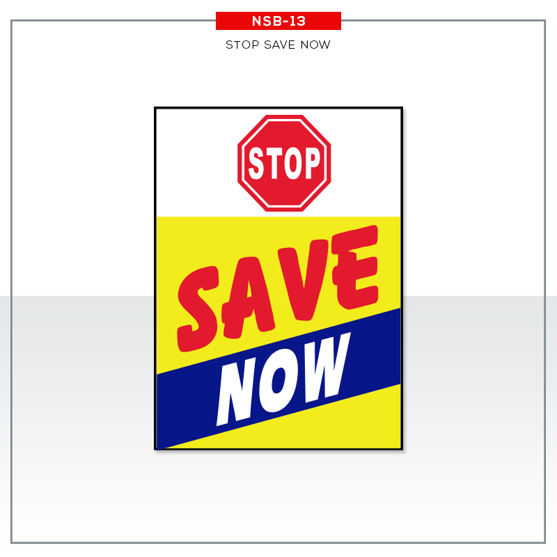UNDER HOOD SIGN STOP SAVE NOW